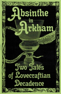 Absinthe in Arkham front cover for Web