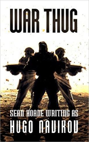 Sean Hoade writing as Hugo Navikov War Thug