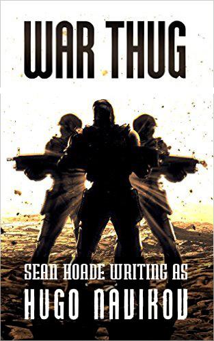 Sean Hoade writing as War Thug
